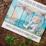 """A imaginação infantil no livro """"Onde Vivem Os Monstros"""""""
