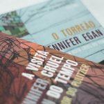 """O diferente romance de Jhennifer Egan, """"A Visita Cruel do Tempo"""""""