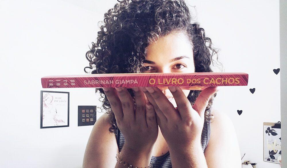 """Resgatando a essência e aprendendo a cuidar do cabelo com """"O Livro dos Cachos"""" por Sabrinah Giampá"""
