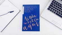 """Infância, Ditadura, Luto, Alzheimer e a Luta pela Verdade em """"Ainda Estou Aqui"""" de Marcelo Rubens Paiva"""